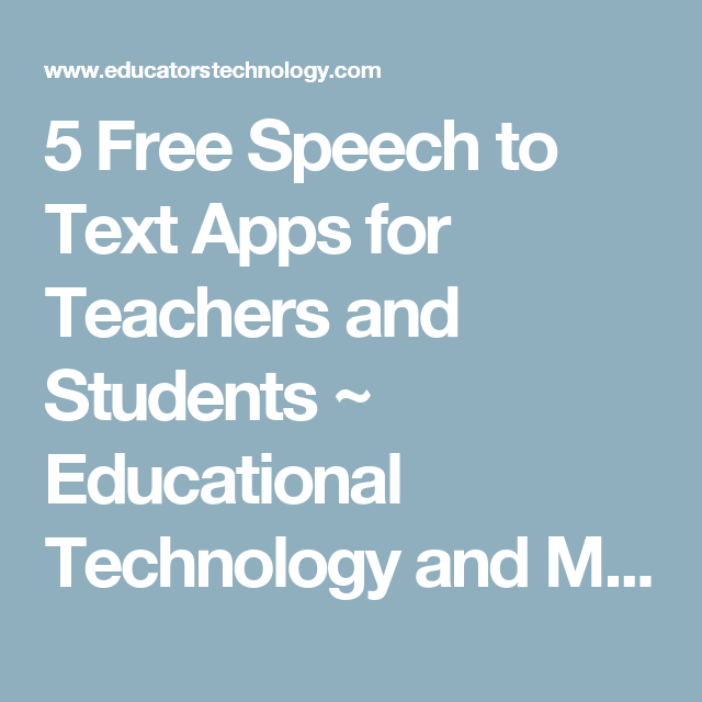5 Free Speech to Text Apps for Teachers and Students