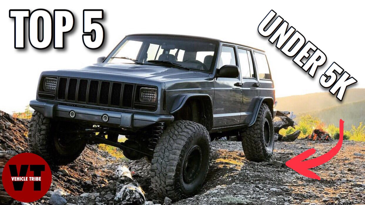 Top 5 Off Road Vehicles Offroad Vehicles Vehicles Jeep Cherokee Xj