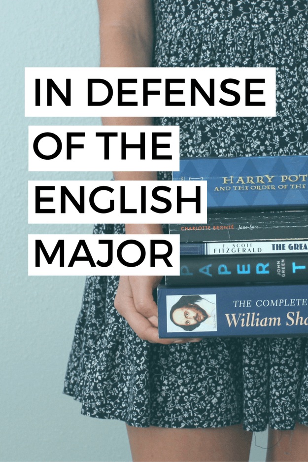 Ever Wondered Why The English Major Gets Such A Bad Rep Here Are Some Of The Reasons Why You Should Cons English Major College Majors Scholarships For College