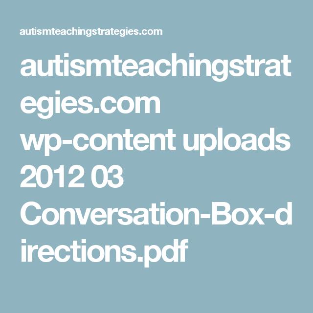 autismteachingstrategies.com wp-content uploads 2012 03 Conversation-Box-directions.pdf