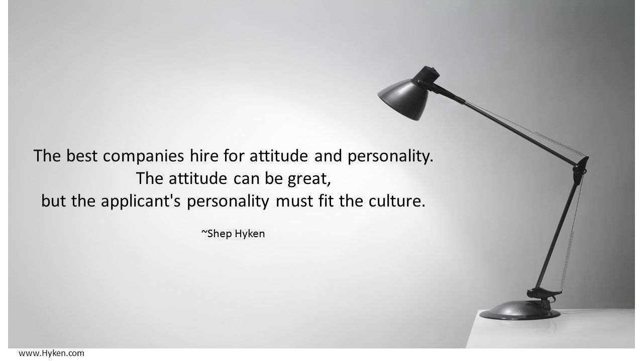 How Do You Hire For Your Company Culture Company Culture Quotes Customer Service Quotes Business Motivational