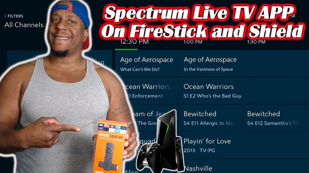 Spectrum Live Tv App Fire Stick and Nvidia Shieldeld Tv app