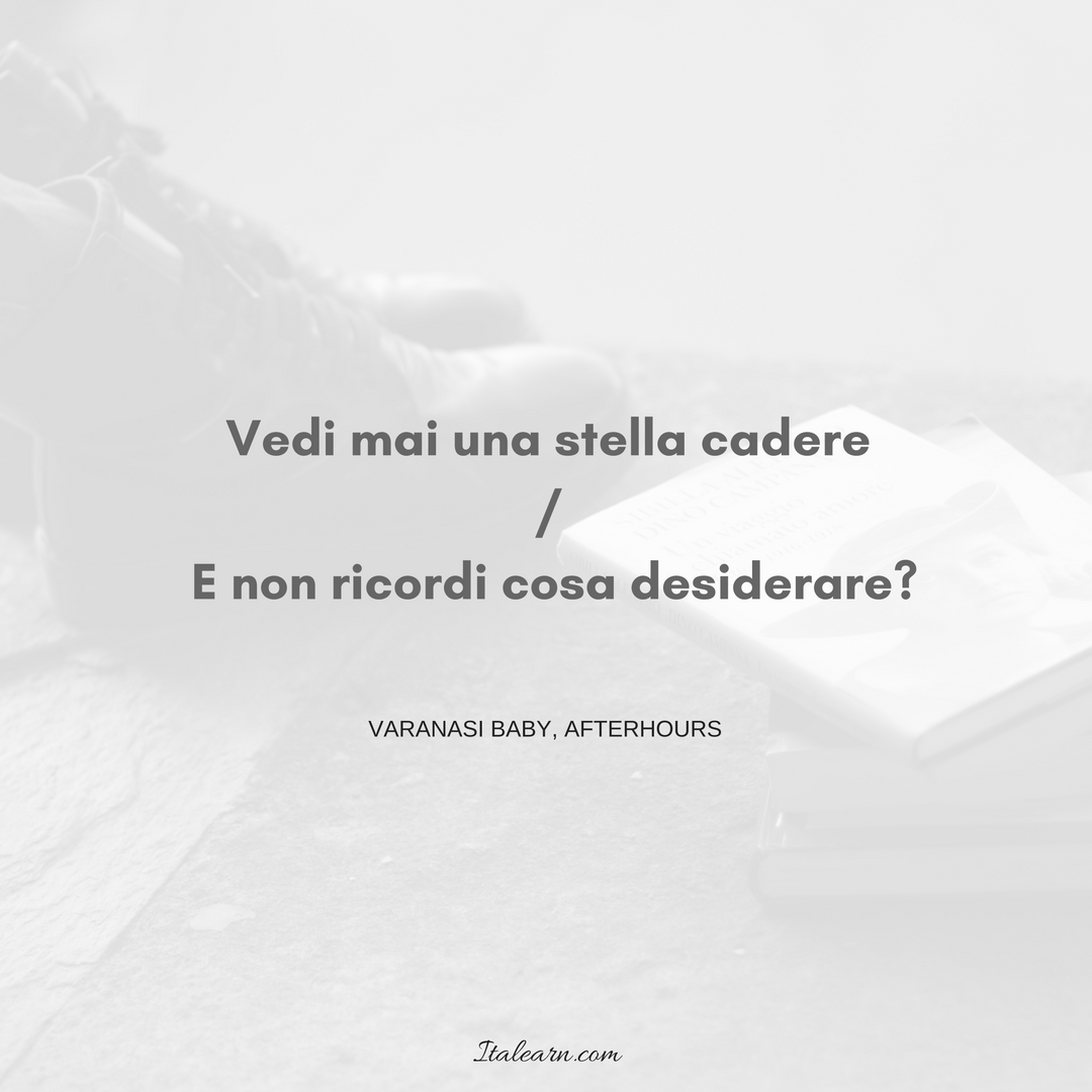 After Hours Quotes | Italian Quote From The Song Varanasi Baby By Afterhours Do You