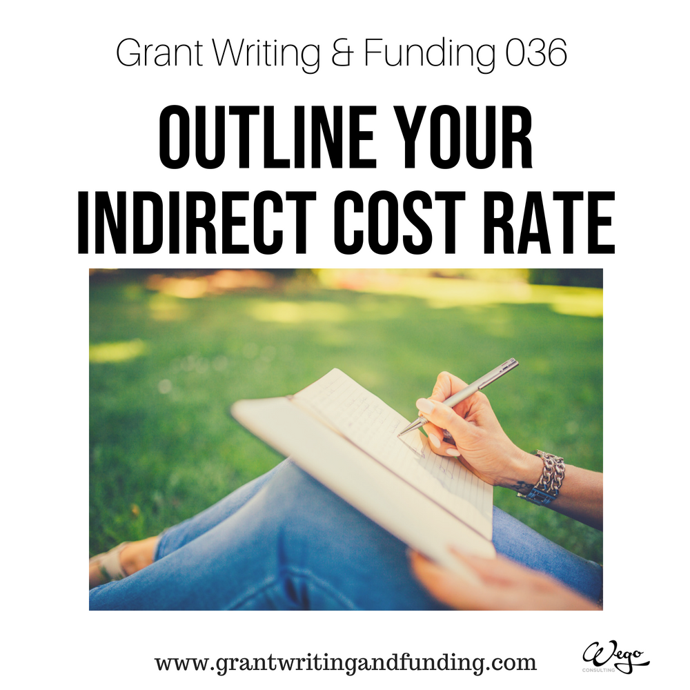 Make Sure You Also Outline What Is In This Indirect Cost