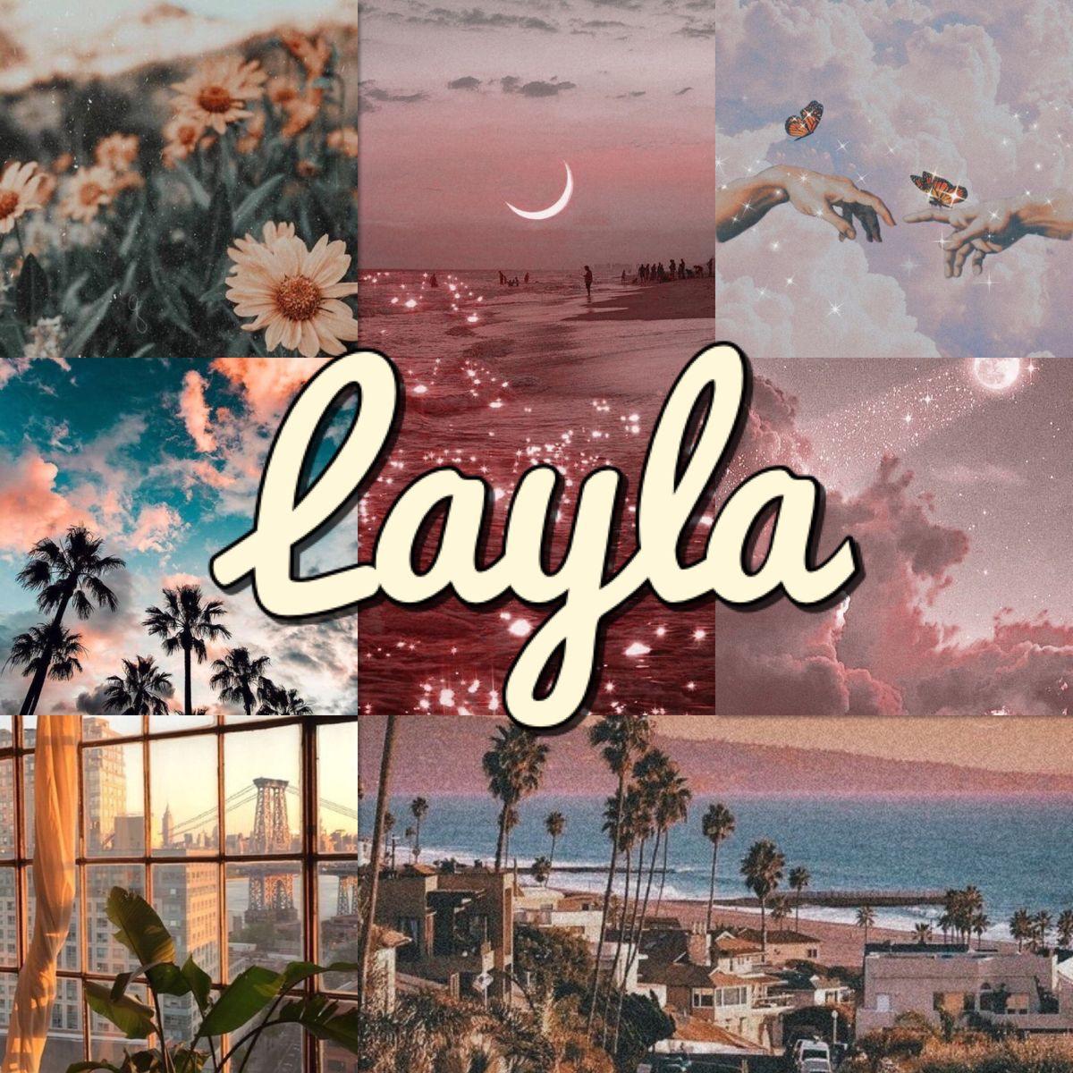 Layla Name Collage Wallpaper Name Wallpaper Layla Name Layla