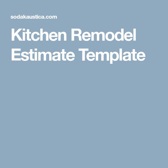 kitchen remodel estimate template workshop pinterest kitchens
