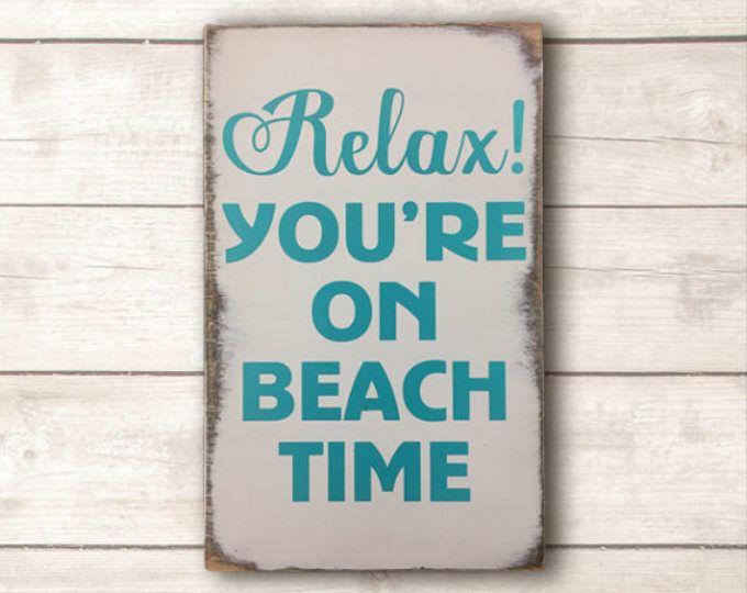 Relax You Re On Beach Time Wood Sign Beach Wall Art Beach Wall