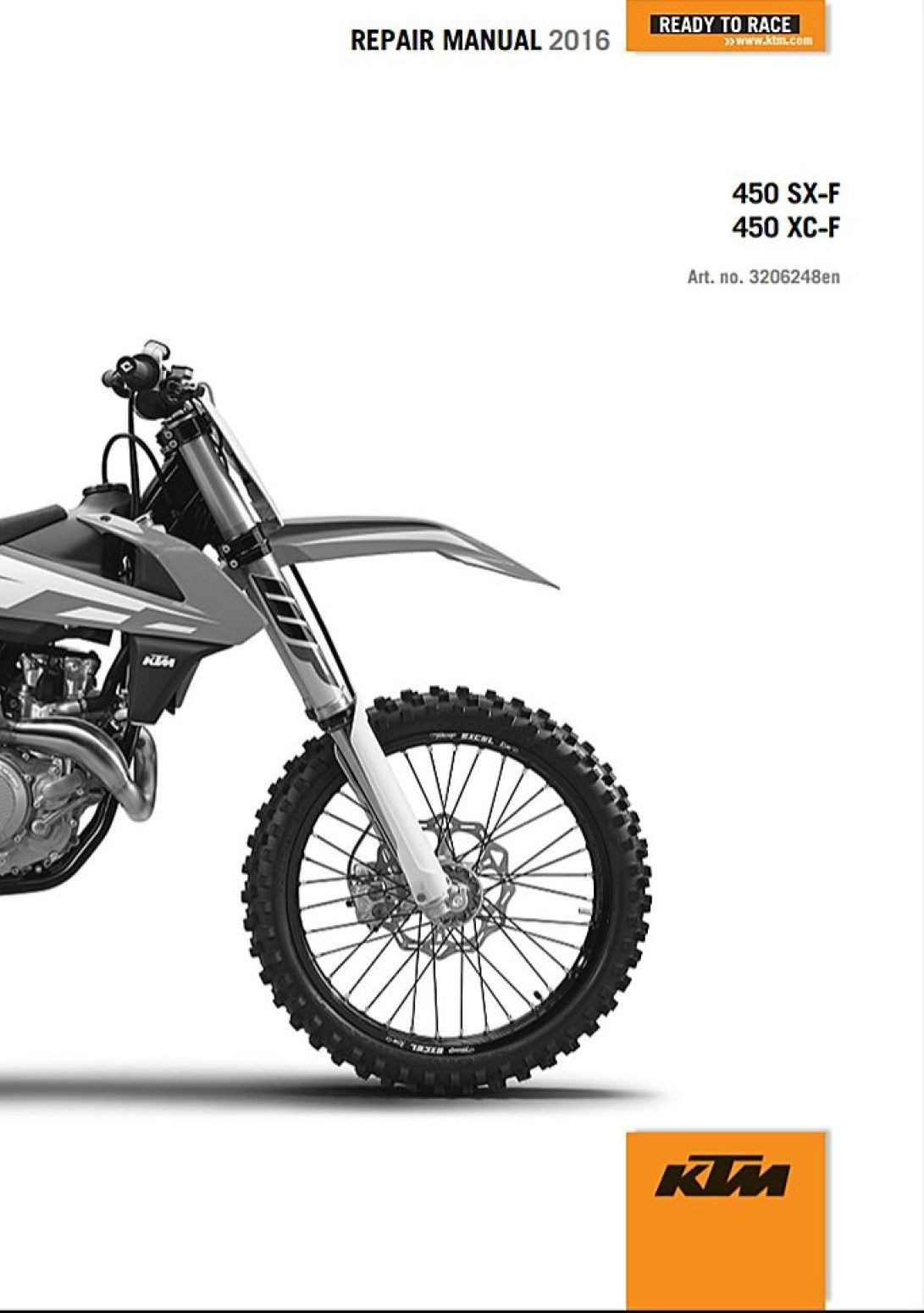 COVERS ALL MODELS LISTED ABOVE & ALL REPAIRS A-Z This is a GENUINE KTM  COMPLETE SERVICE REPIAR MANUAL for 2016 KTM 450 ...