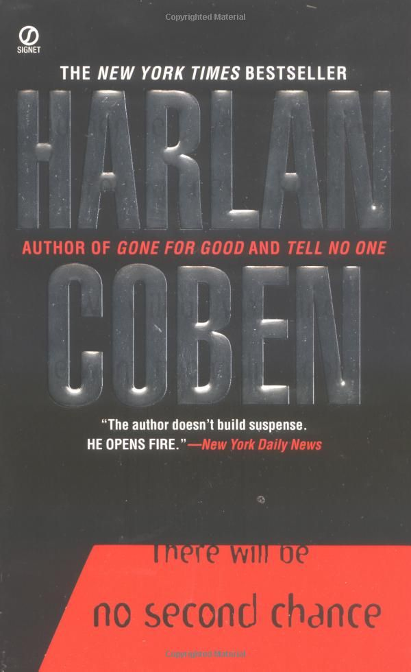No Second Chance By Harlan Coben Suspense Thriller Harlan Coben Book Worth Reading