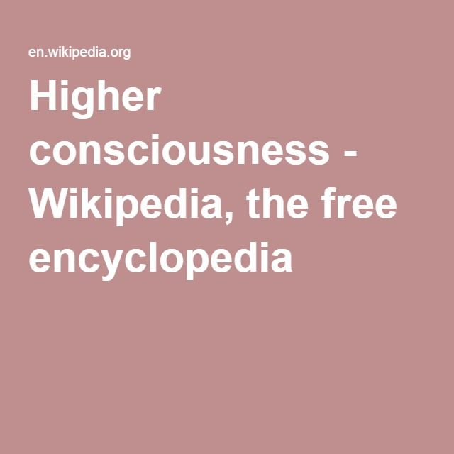 Higher Consciousness Wikipedia The Free Encyclopedia With
