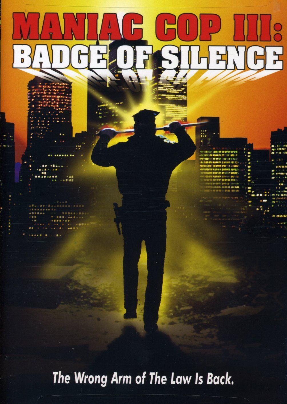 Maniac Cop 3 Badge Of Silence Maniac cop, Cop, Film 1990