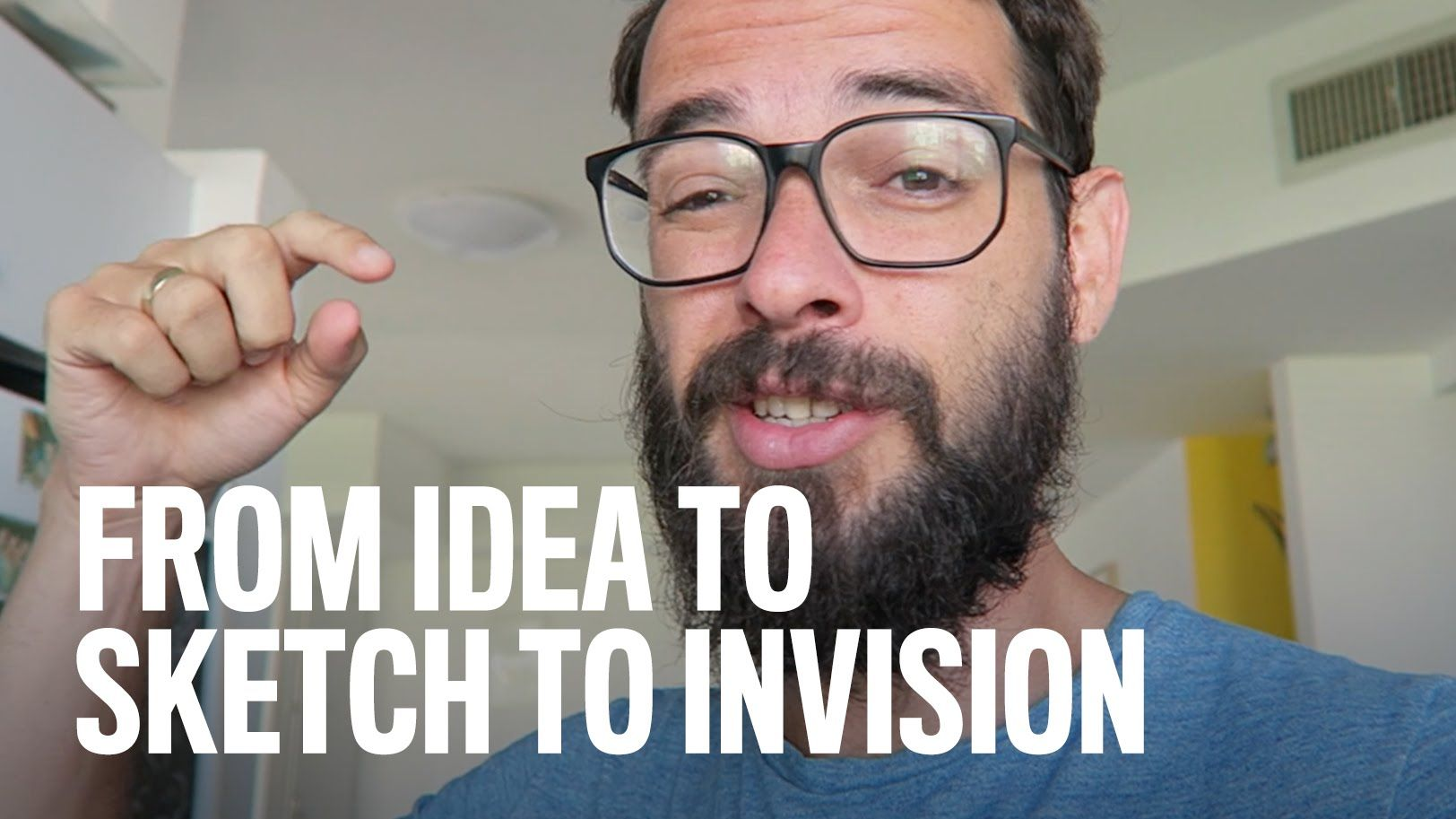 From Idea To Sketch To InVision