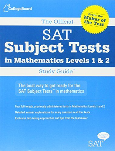 The Official SAT Subject Tests in Mathematics Levels 1 & 2 Study