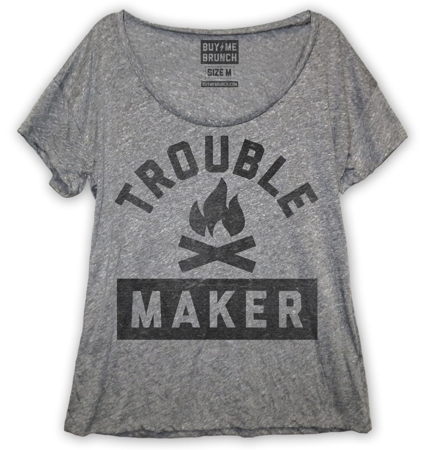 Troublemaker tee brunch gray and clothes for Buy me brunch shirts