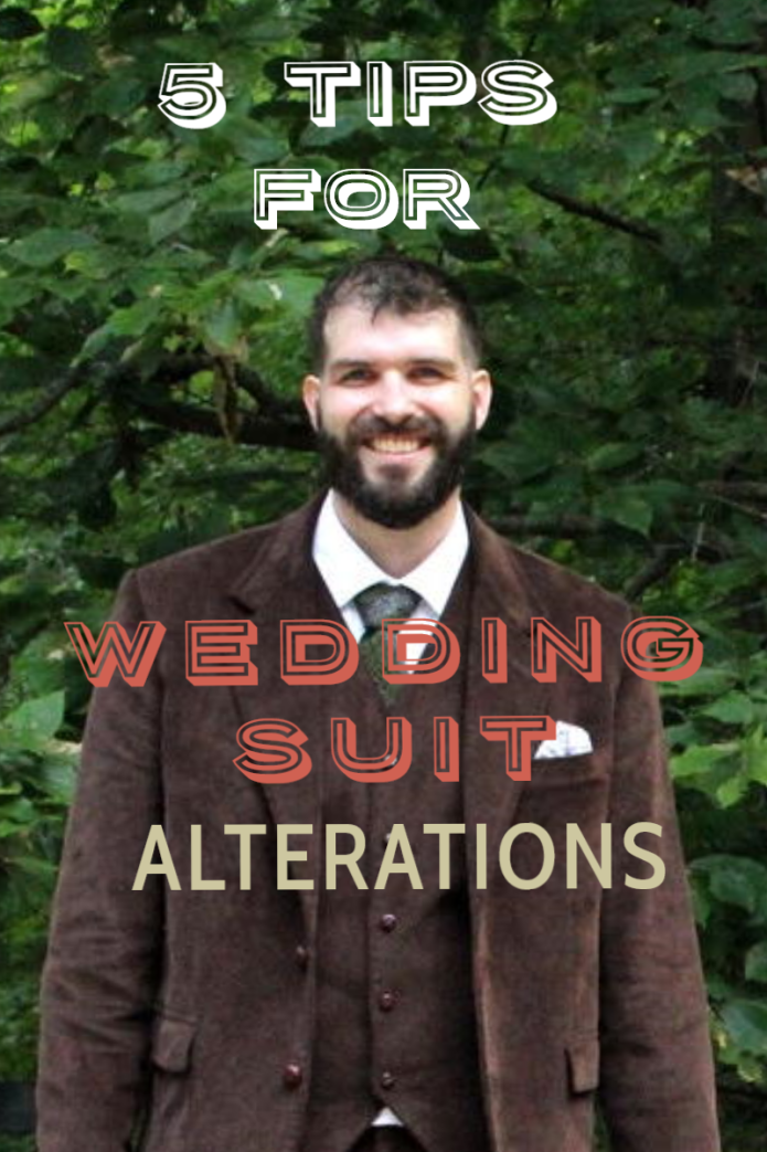 5 Tips to help #bride and #groom with #wedding #suit alterations!