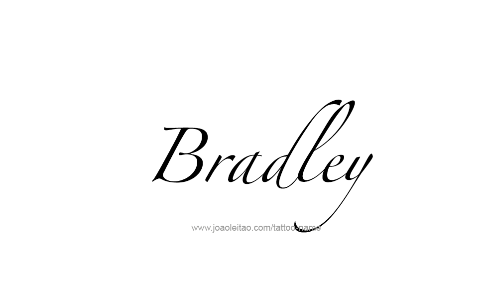 Tattoo Design  Name Bradley
