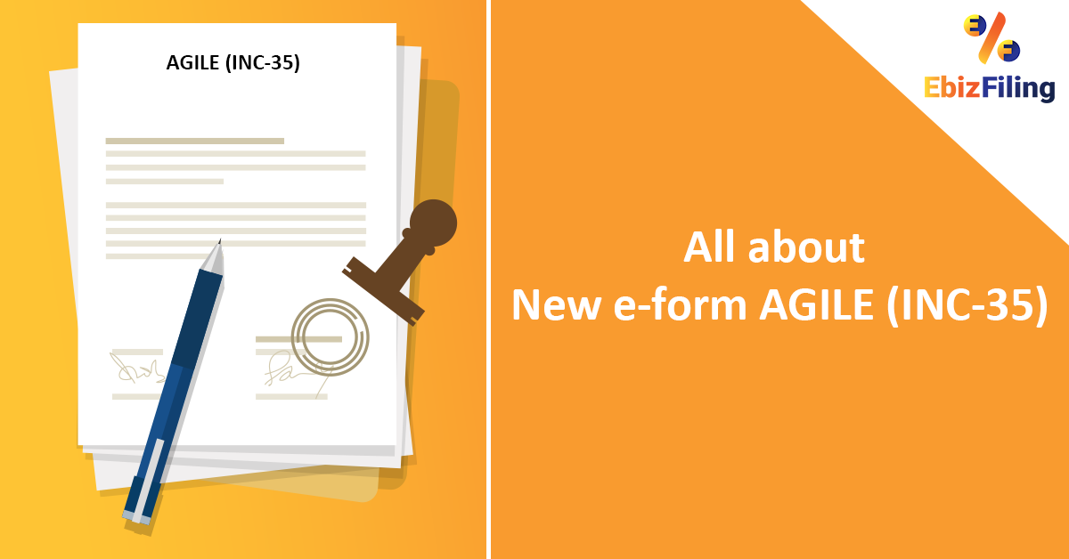 The Ministry Of Corporate Affairs Mca Has Notified E Form Known As Agile Application For Registration Of The Goo Agile State Insurance Goods And Service Tax