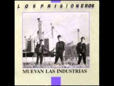 Muevan Las Industrias - Los Prisioneros