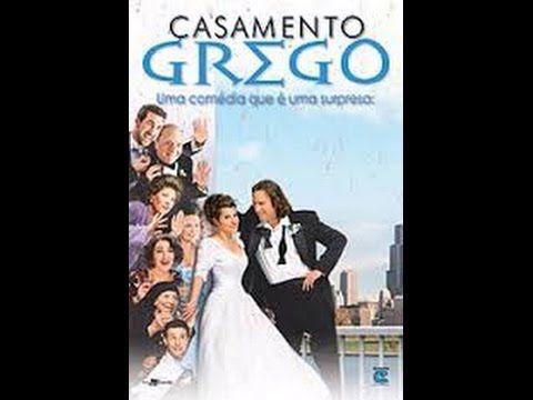 Casamento Grego Assistir Filme Completo Dublado Com Imagens