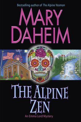 The alpine zen : an Emma Lord mystery / Mary Daheim