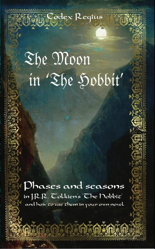 the book cover of the moon in the hobbit a collection of  the book cover of the moon in the hobbit a collection of essays from lalaith s middle earth sciences pages dealing the role of the moon as a