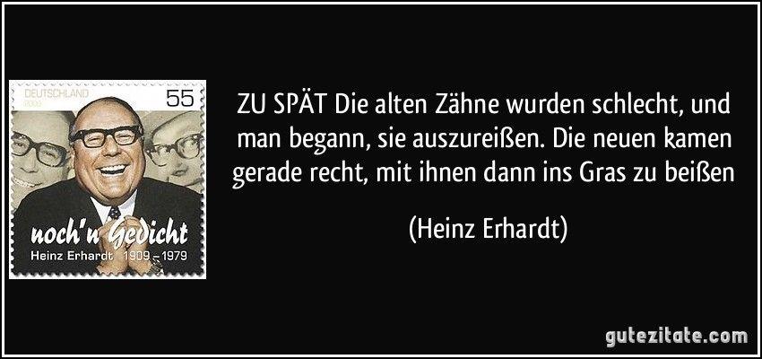 Heinz Erhardt Heinz Erhardt Heinz Erhardt Zitate Coole Spruche