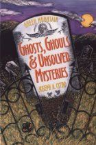 Green Mountain Ghosts, Ghouls & Unsolved…