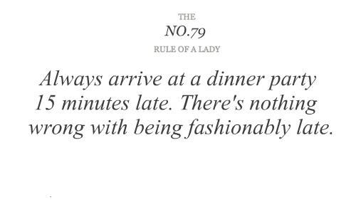 No 79 Always Arrive At A Dinner Party 15 Minutes Late There S