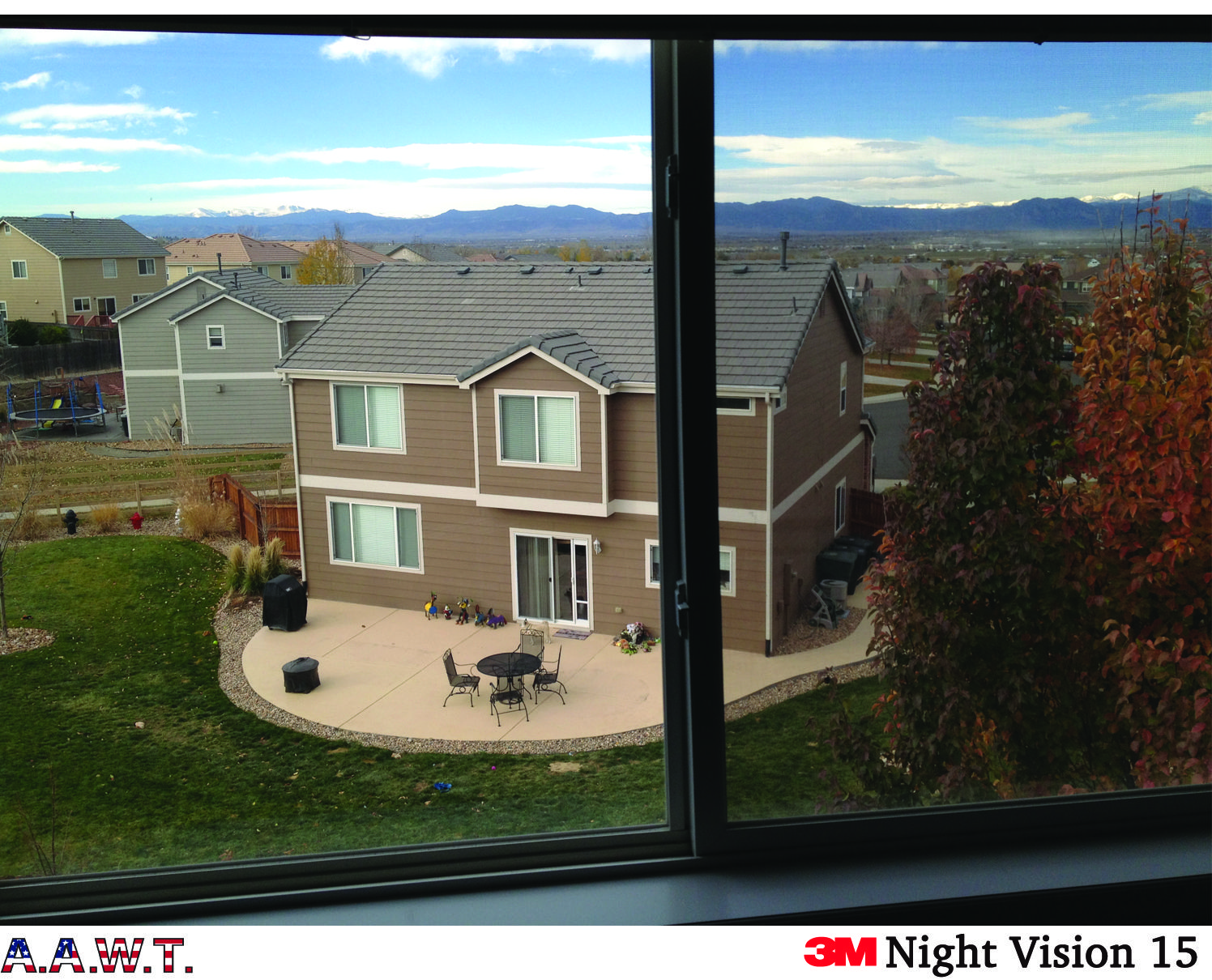 Don't block your view with curtains or blinds!