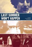 Last Summer Won't Happen [DVD] [English] [1968]