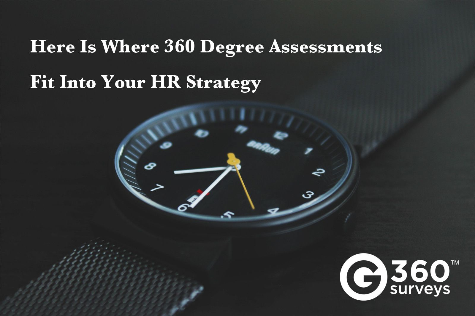 Here Is Where  Degree Assessments Fit Into Your Hr Strategy