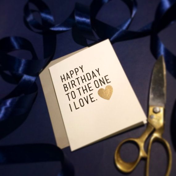 Happy Birthday To The One I Love Boyfriend Birthday Card Happy