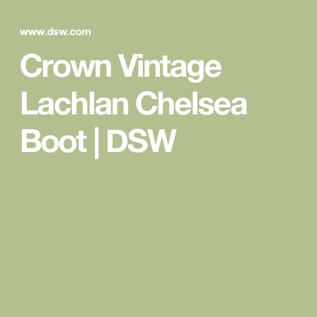 Crown Vintage Lachlan Chelsea Boot   DSW