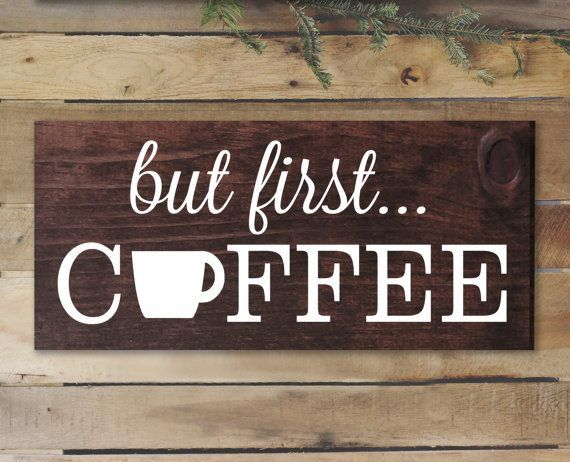 Bon But First Coffee Sign Rustic Kitchen Decor Kitchen By ElegantSigns