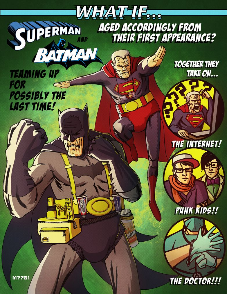 What if... Superman and Batman aged accordingly (from their first ...