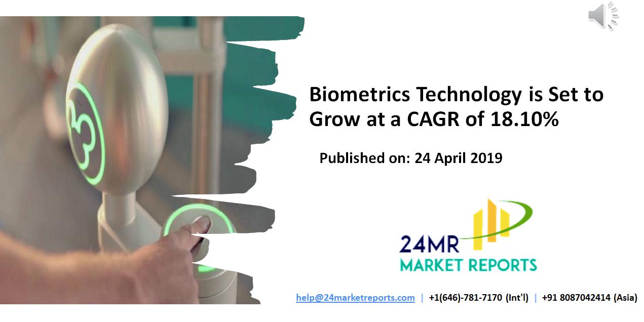 Biometrics Technology Market focuses on the global