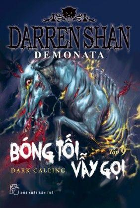 Darren Shan Demonata Tập 09 Bong Tối Vẫy Gọi Tiki