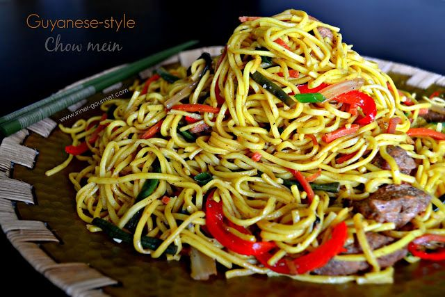 The Inner Gourmet Guyanese Style Chow Mein Chow Mein Recipe