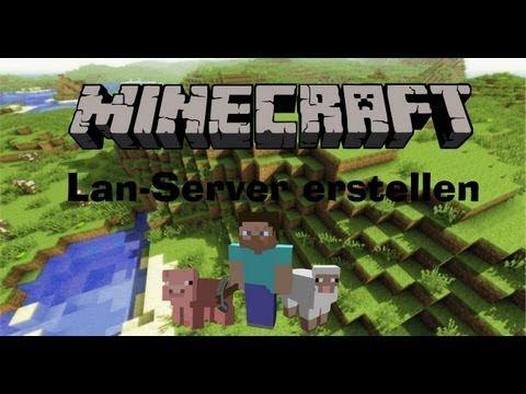 How To Minecraft LANServer Erstellen Create A Minecraft LAN - Minecraft server homepage erstellen