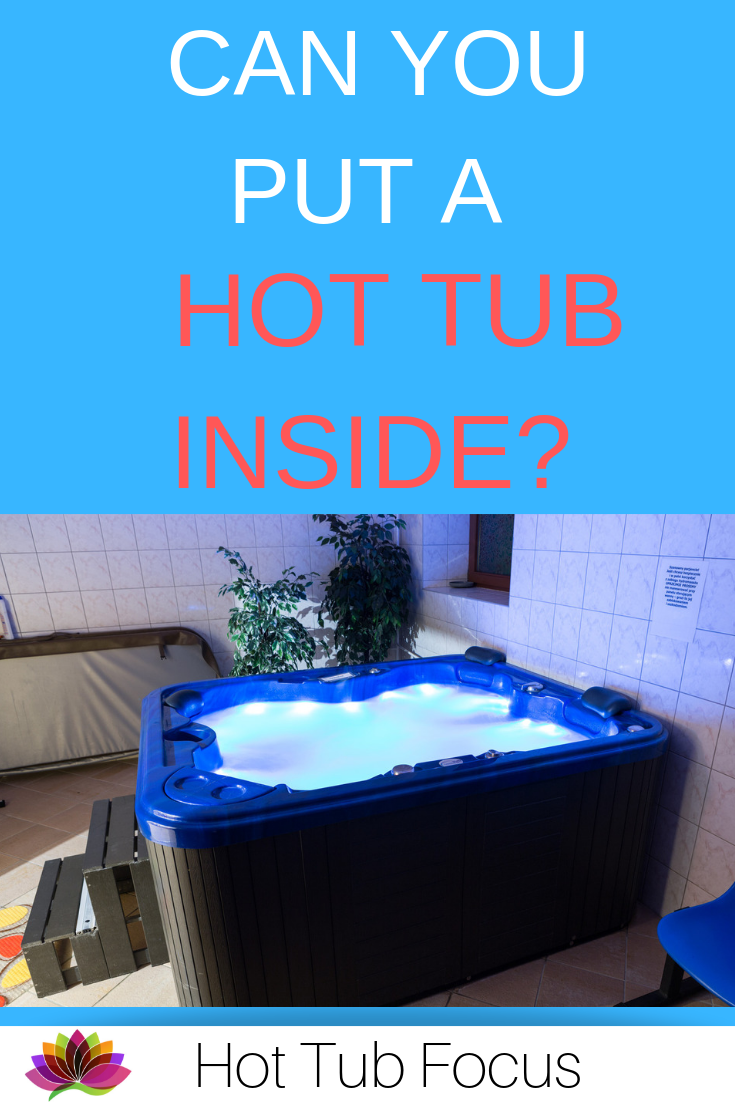 Can You Put A Hot Tub Inside Hot Tub Indoor Hot Tub Hot Tub Room