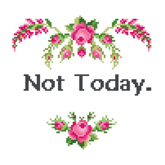 Not Today Game of Thrones quote Cross Stitch by GlitchAndStitch ...
