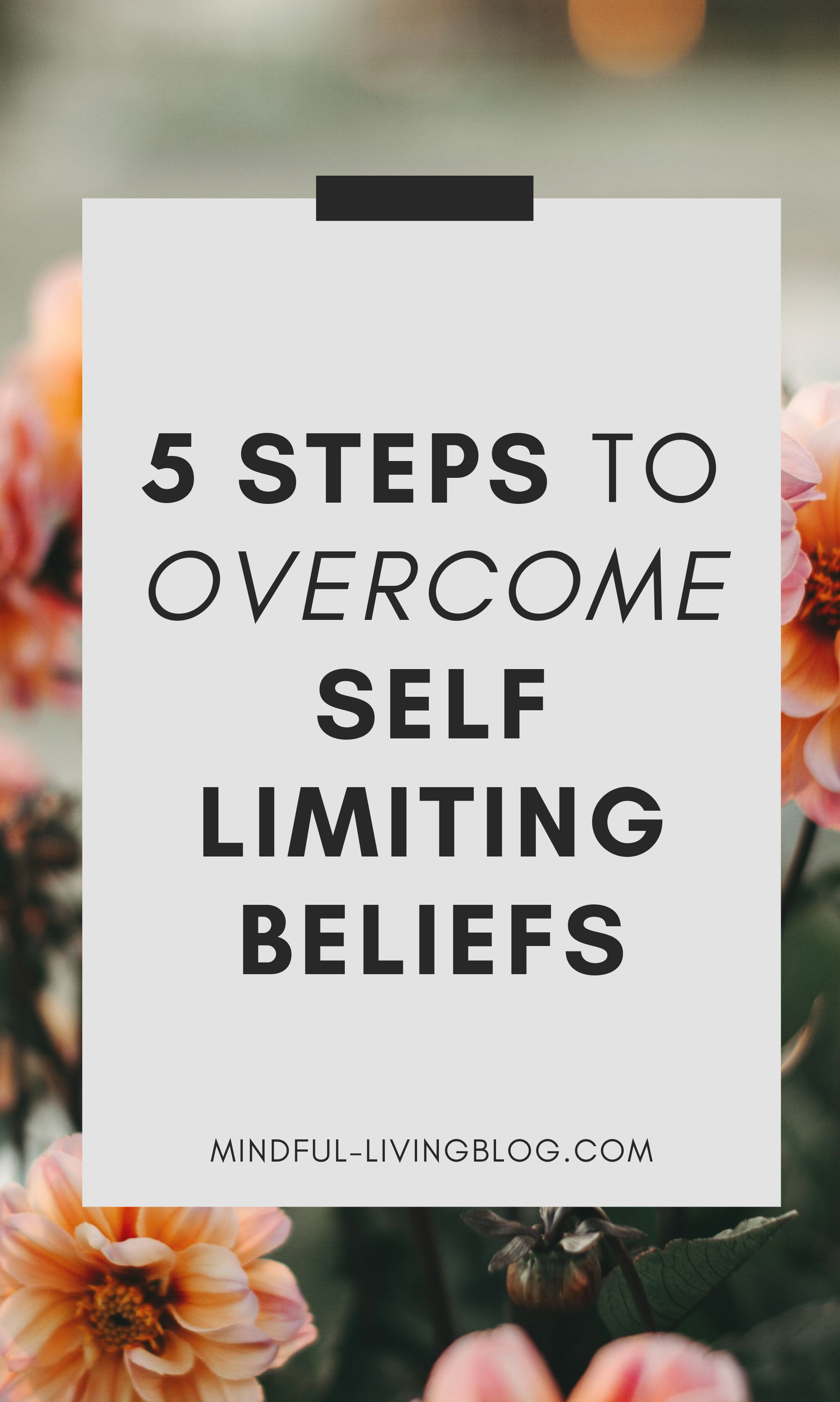 5 Steps To Overcome Self Limiting Beliefs Downloadable
