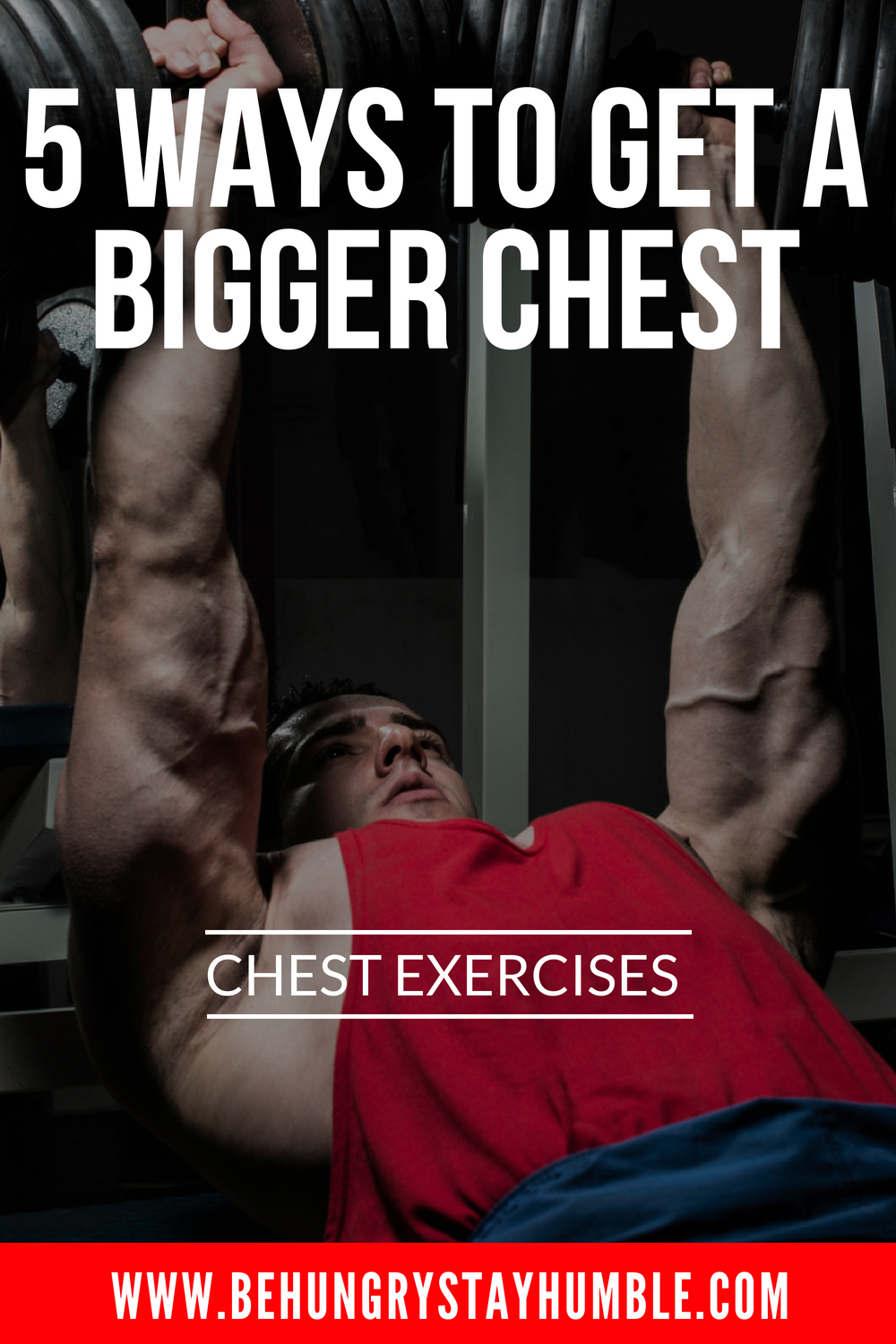 5 Moves For a Bigger Chest Bodybuilding chest workout
