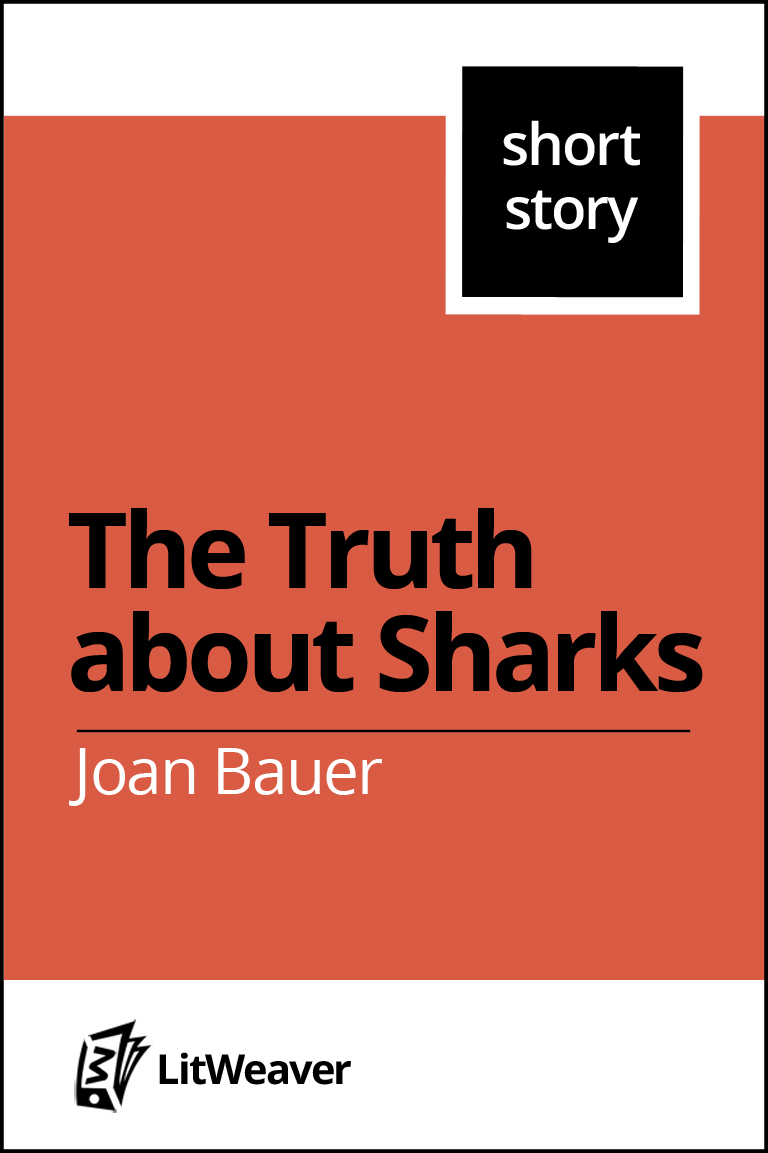 the truth about sharks by joan bauer short story litweaver the o jays middot