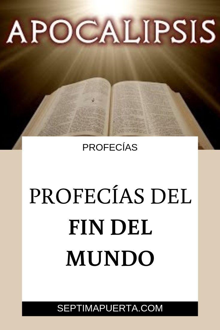 Profecías Del Fin Del Mundo Profecias De La Biblia Fin Del Mundo Biblia Palabras De La Biblia