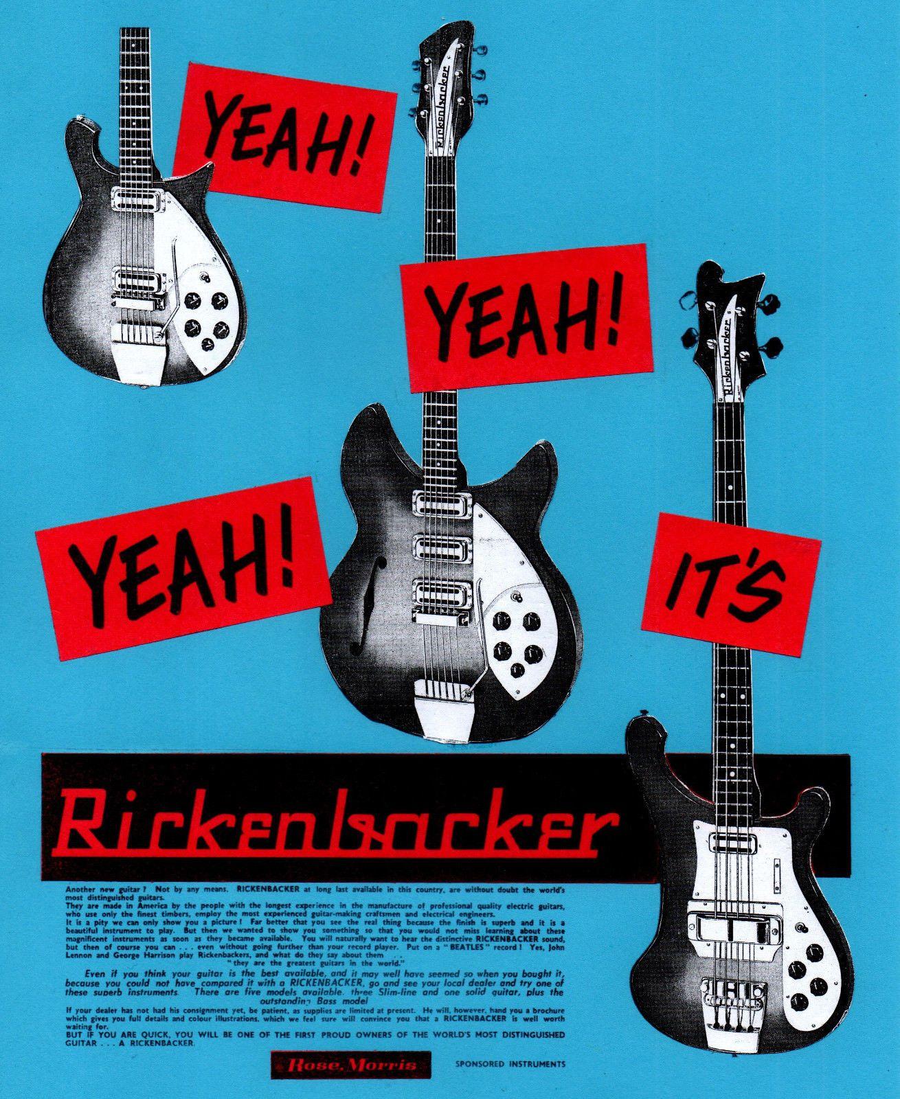 Yeah! Yeah! Yeah! It's RICKENBACKER ~ 1960s advert | Sixties Stuff
