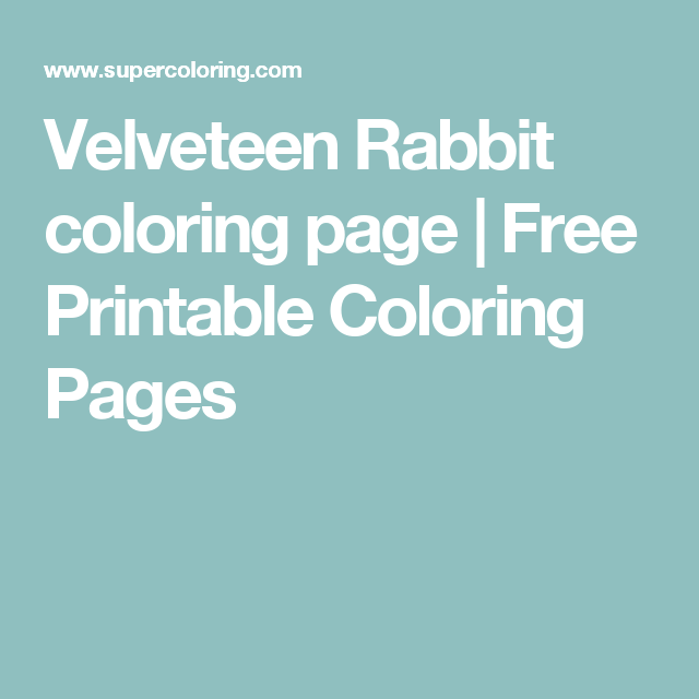 Velveteen Rabbit Coloring Page Free Printable Coloring Pages Rug