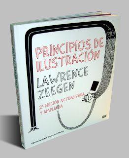 Principios de ilustración / Lawrence Zeegen ; edición revisada por Louise Fenton