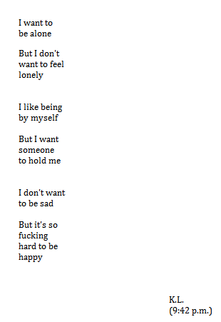 I Want To Be Alone But I Dont Want To Feel Lonely I Like Being By