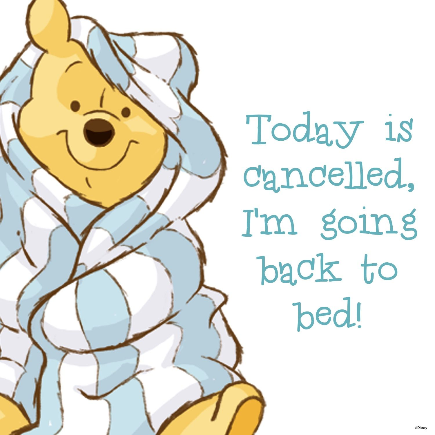 That is how I feel in the morning Winnie the pooh quotes